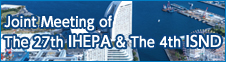 Joint Meeting of The 27th IHEPA & The 4th ISND